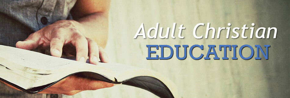 Adult Christian Education Classes